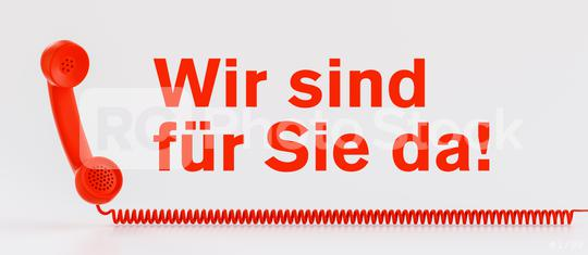 Concept for customer service communication hotline with telephone and german text - Wir sind für Sie da!  : Stock Photo or Stock Video Download rcfotostock photos, images and assets rcfotostock | RC-Photo-Stock.: